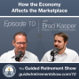Artwork for 010: Understand the Economy and the Marketplace - Part 1