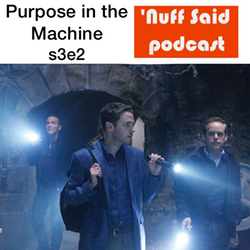 s3e2 Purpose in the Machine - 'Nuff Said: The Marvel Podcast