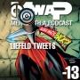 Artwork for MwaP Episode -13: Liefeld Tweets