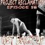 Artwork for Episode 58: Get Back Up