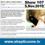 Artwork for The Skeptic Zone #107 - 5.Nov.2010