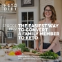 Artwork for #077 The Easiest Way to Convert a Family Member to Keto with Kevin Kraft