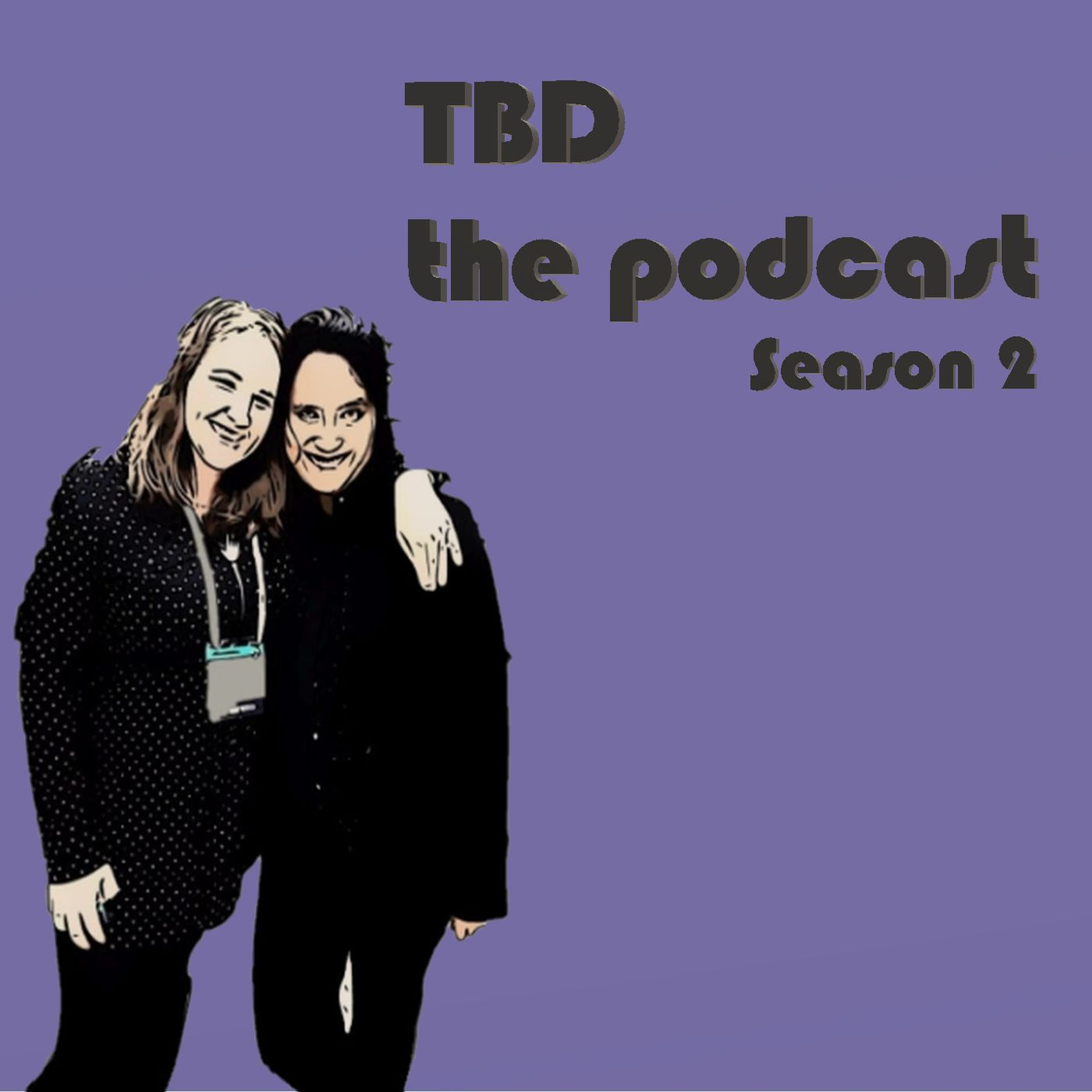 TBD The Podcast show art