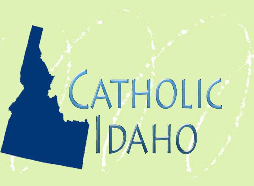 Catholic Idaho - APRIL 1st