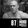 Artwork for Ep 87 - The 5 laws of training to live by with Gym Jones chief executor Rob Macdonald