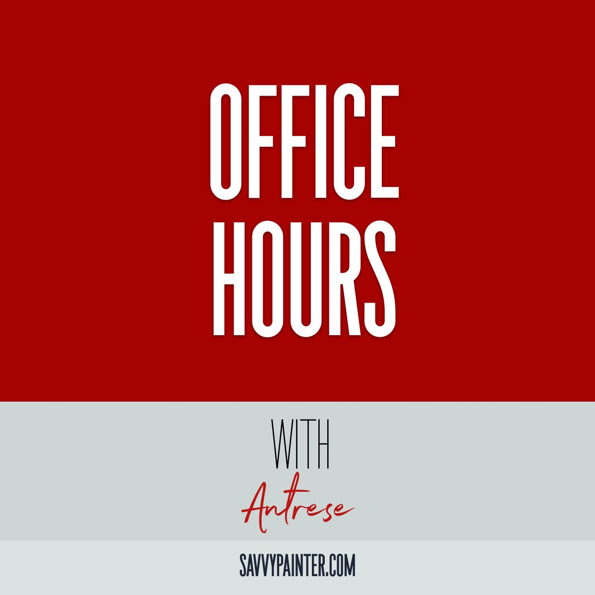 Office Hours with Antrese: Adapting to New Challenges, How to Get Out of Your Own Way, & more!