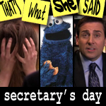 "Episode #93 -- ""Secretary's Day"" (4/22/10)"