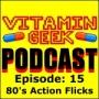 Artwork for Episode 15 - 80's Action Flicks!