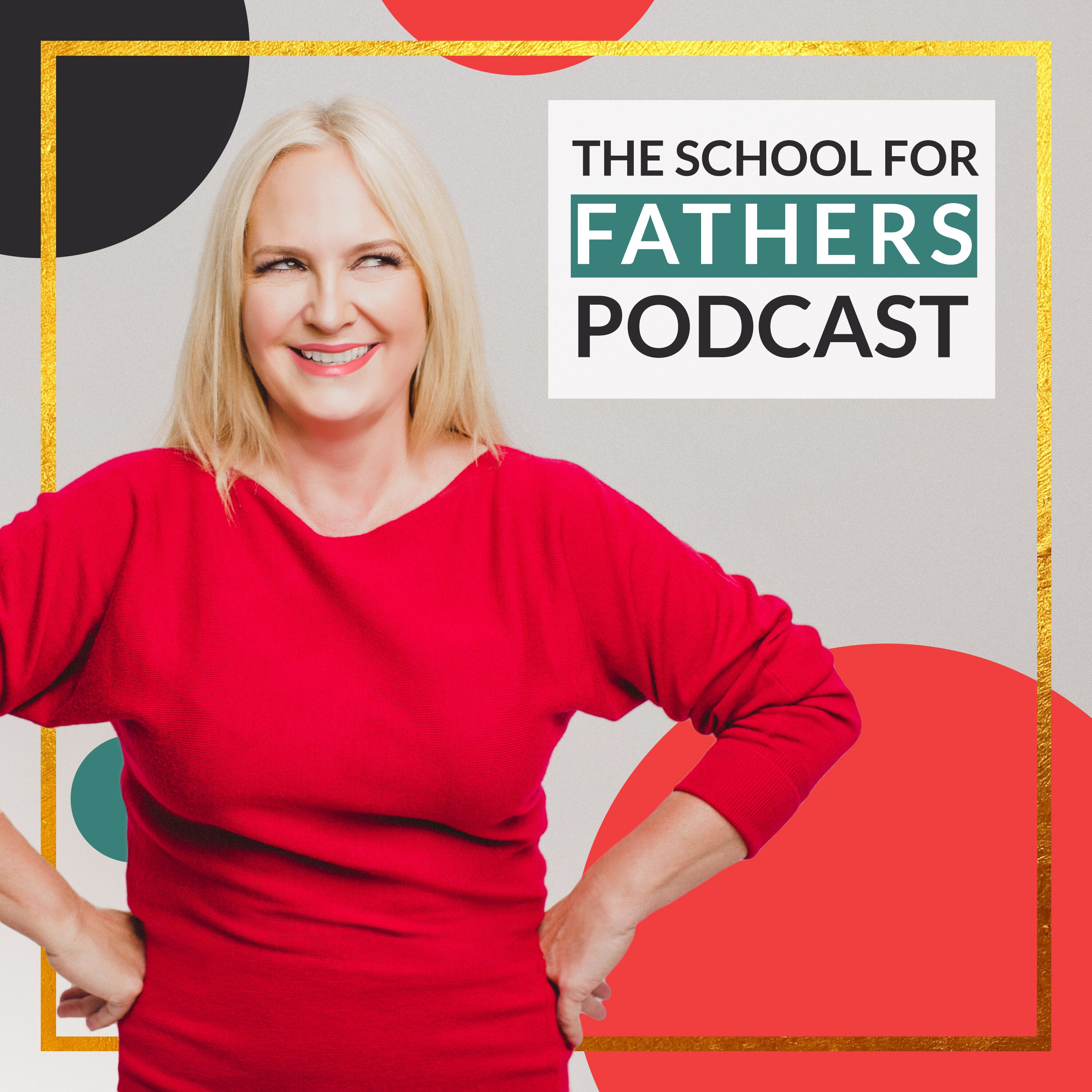 School For Fathers Podcast show art