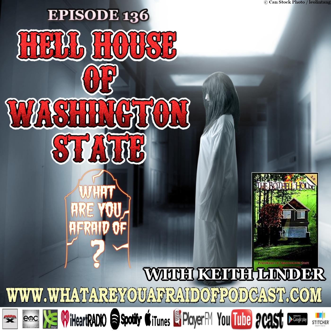 136 - HELL HOUSE OF WASHINGTON STATE