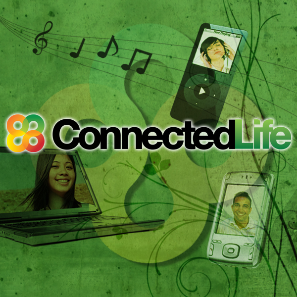 Connected Life Video Podcast