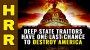 Artwork for Deep state traitors have one last chance to DESTROY America