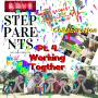 Artwork for Step-Parents:  Working Together Part 4