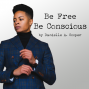 Artwork for Be Free Be Conscious: The Introduction