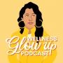 Artwork for Wellness Glow Up Podcast Trailer