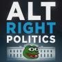 Artwork for Alt-Right Politcs- August 6, 2017