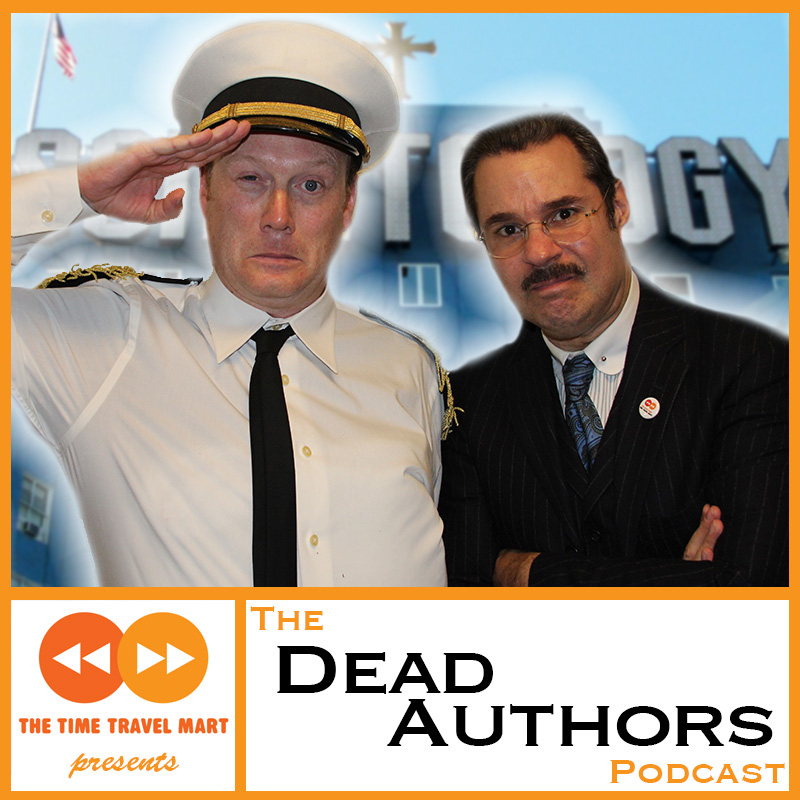 Chapter 45 [Part 2]: L. Ron Hubbard, featuring Andy Daly