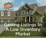 Artwork for Episode 111 - Getting Listings In A Low Inventory Market