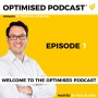 Artwork for #1 - Welcome to the Optimised Podcast
