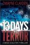 Artwork for Dwayne Clayden: 13 Days of Terror