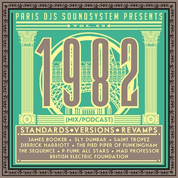 Paris DJs Soundsystem presents 1982 - Standards, Versions and Revamps Vol.23