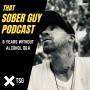 Artwork for TSG Ep382 - 8 Years Without Alcohol Q&A