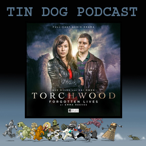 TDP 537: Torchwood  3 - Forgotten Lives from @BigFinish