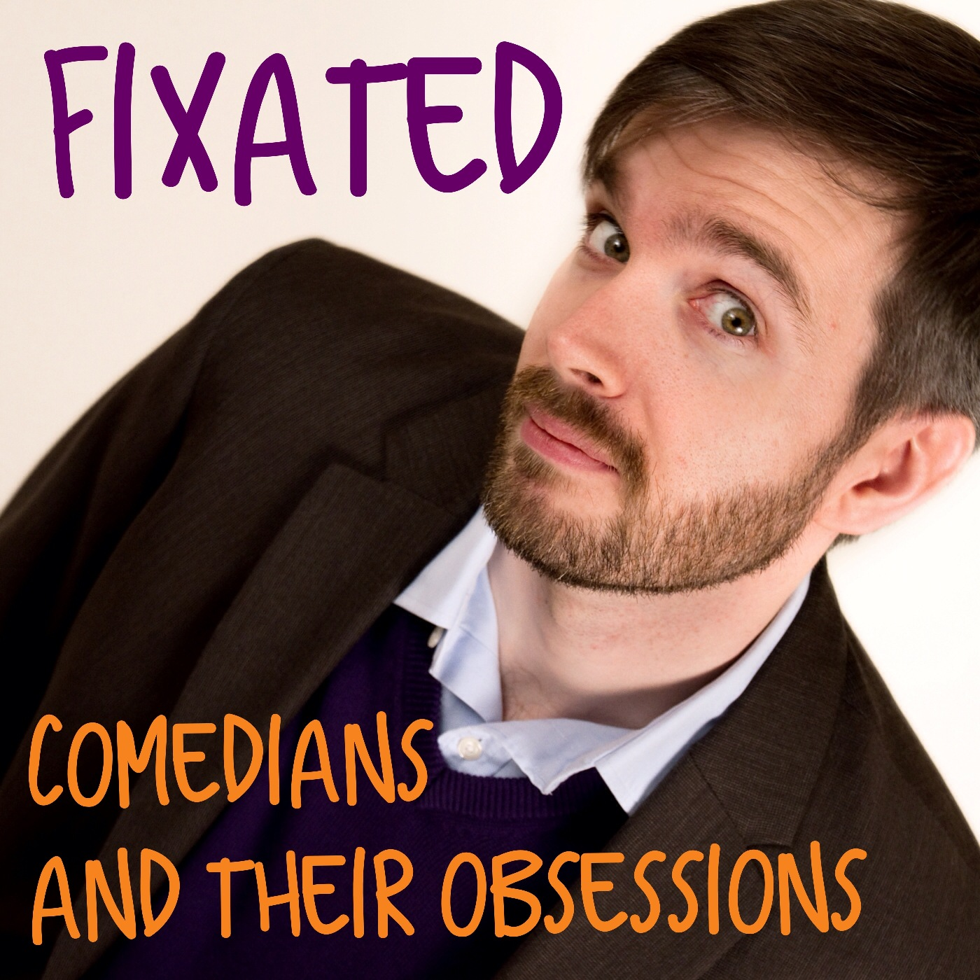 Fixated | Comedians and their obsessions logo