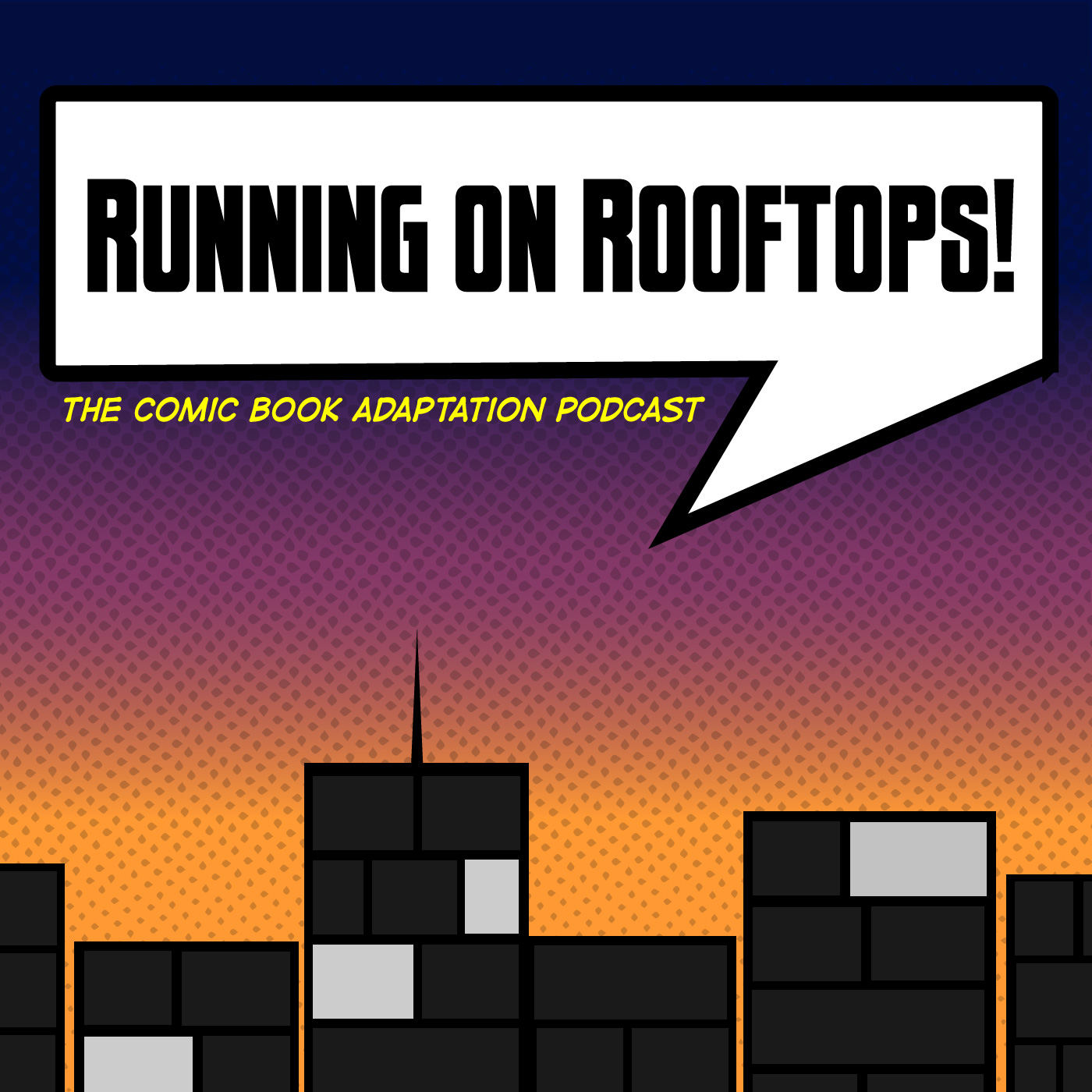 Running on Rooftops: The Comic Book Adaptation Podcast show art