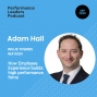 Artwork for Employee Experience Expert, Adam Hall on enabling high performance