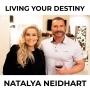 Artwork for Natalya Neidhart - Living Your Destiny
