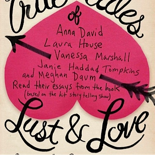 True Tales of Lust and Love, January 16th, 2014