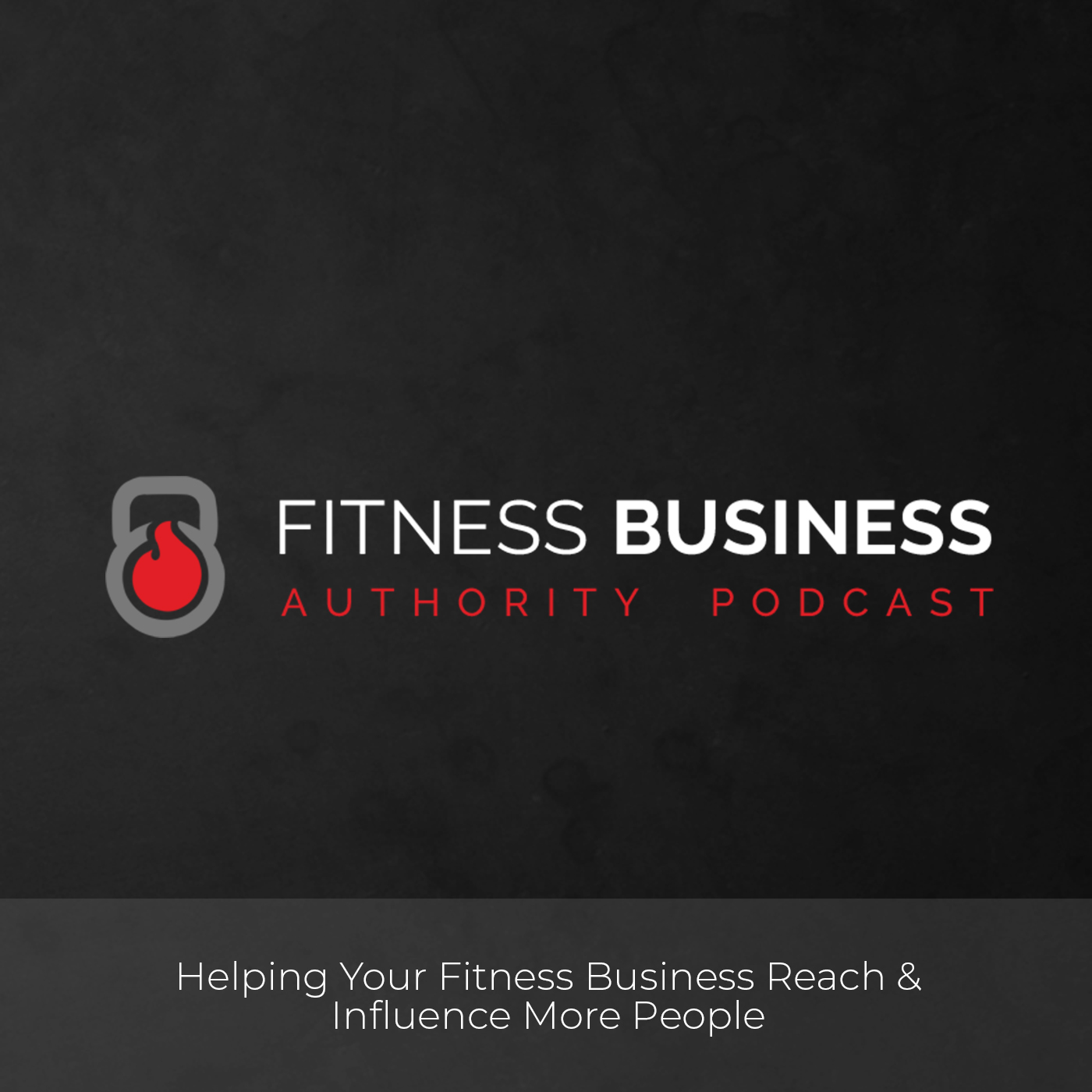 Fitness Business Authority Podcast show art