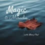 Artwork for Magic & Miracles 001 Miracles Everyday