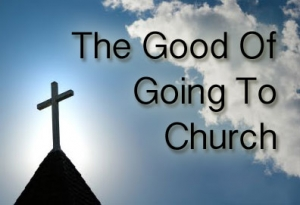 FBP 469 - The Good Of Going To Church