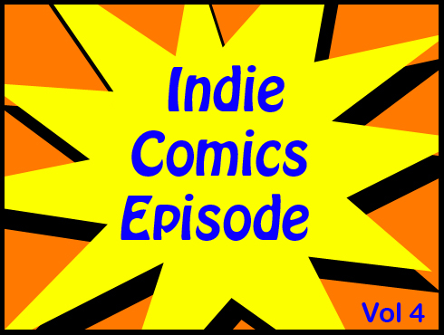 Cammy's Comic Corner - Indie Comics Episode - Vol. 4