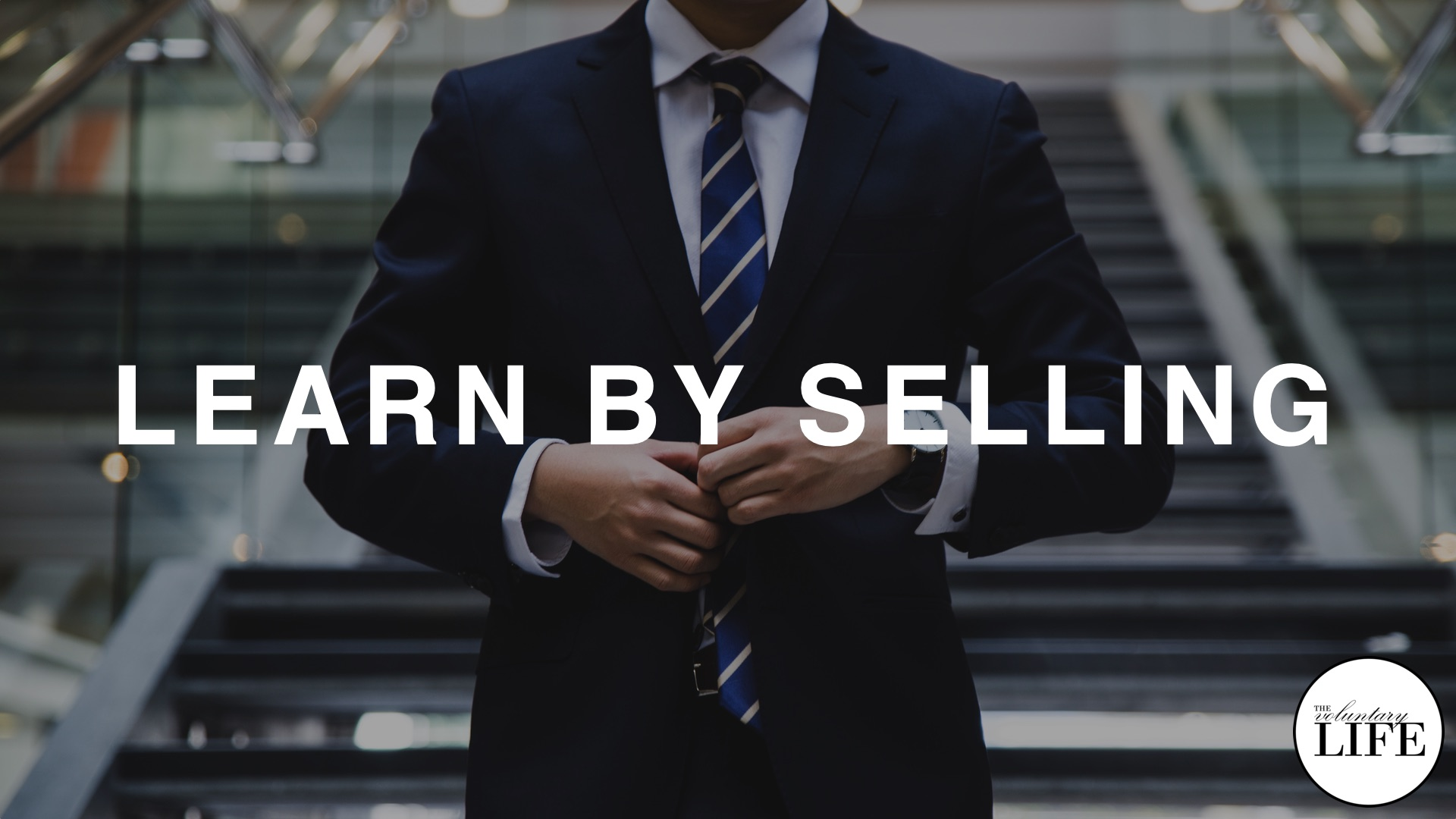 368 Learn By Selling