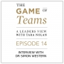 Artwork for A Conversation with Dr. Simon Western on the Game of Teams Podcast series