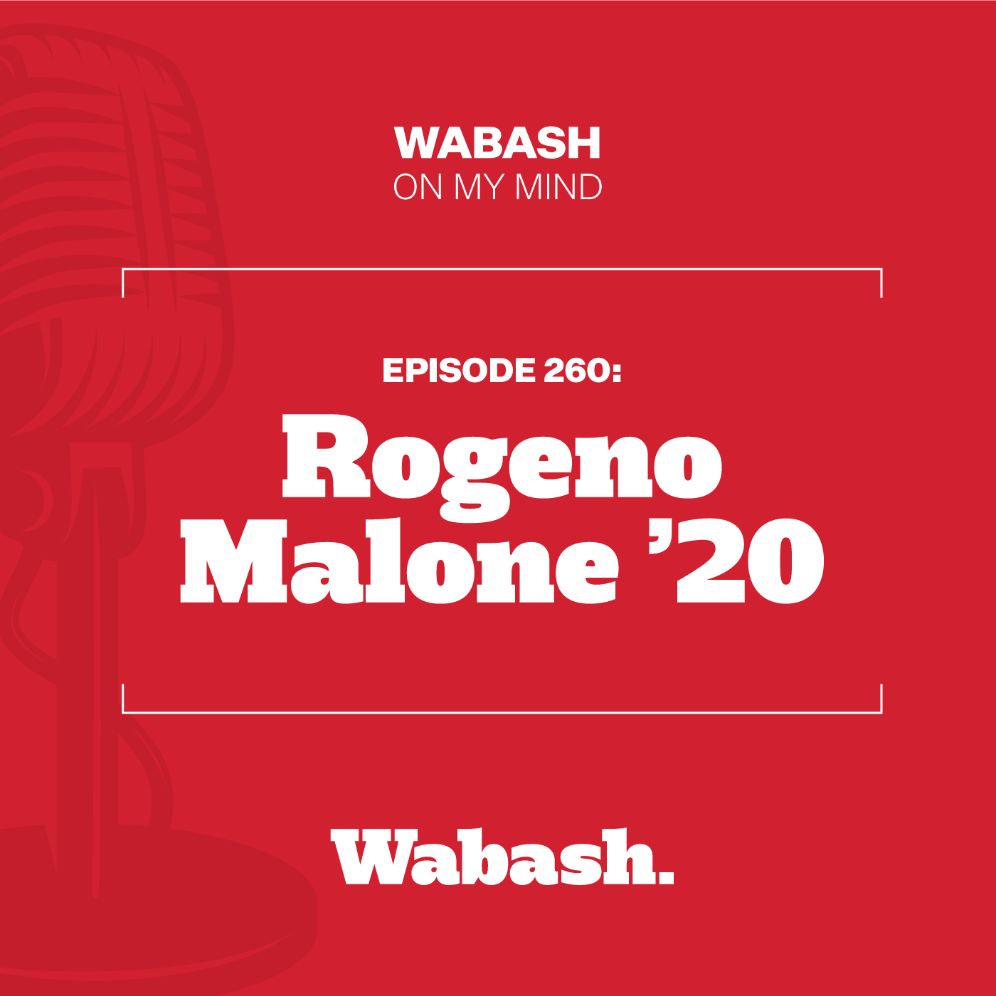 #260: Rogeno Malone '20