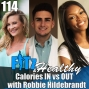 Artwork for Calories IN vs OUT with Robbie Hildebrandt | Podcast 114 of FITz & Healthy