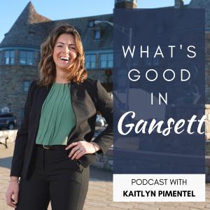 What's Good In Gansett Podcast