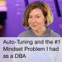 Artwork for Auto-Tuning and the #1 Mindset Problem I had as a DBA