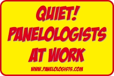Quiet! Panelologists At Work