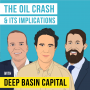 Artwork for Deep Basin – Oil Price War and Its Implications - [Invest Like the Best, EP.160]