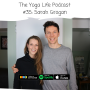 Artwork for #35: Sarah Grogan - from working in the London stock market to leading retreats in Thailand.