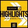 Artwork for  Greatest Hits: Season 1 Highlights: - ACEWEEKLY080