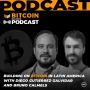 Artwork for Building on Bitcoin in Latin America with Diego Gutierrez-Zalvidar & Bruno Calmels