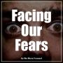 Artwork for Facing Our Fears