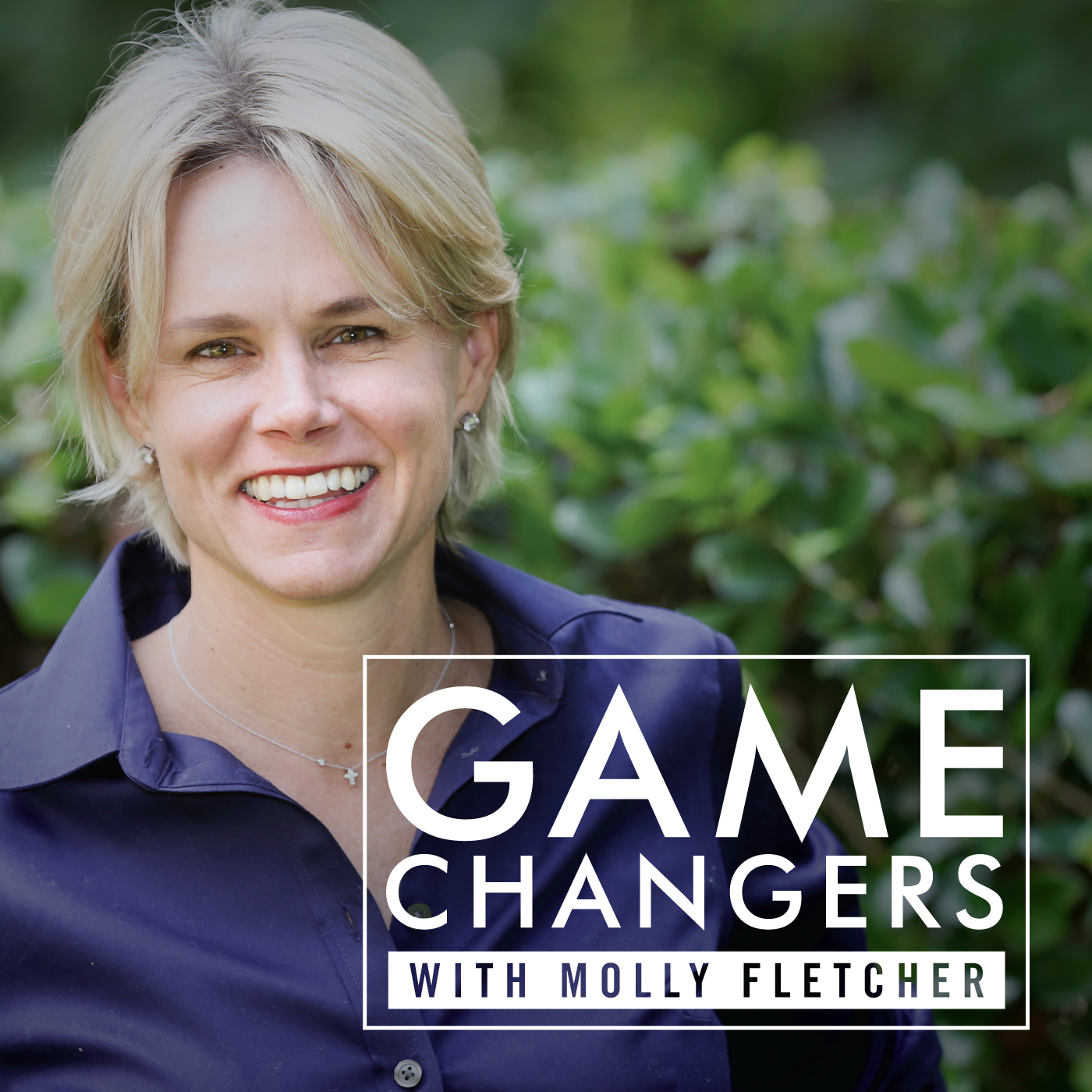 Game Changers with Molly Fletcher show art