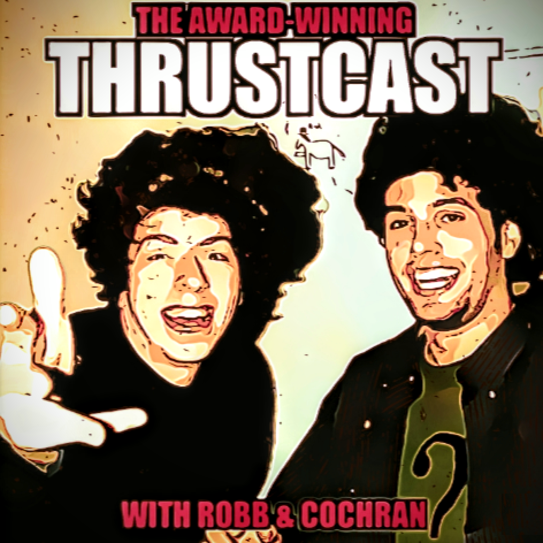 The Award-Winning Thrustcast show art
